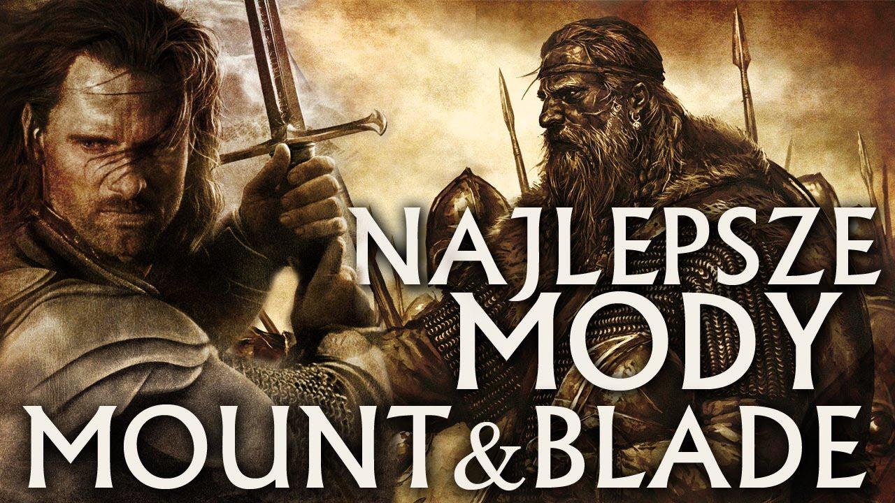 Powrót króla! NAJLEPSZE mody do Mount & Blade: Warband [tvgry.pl]