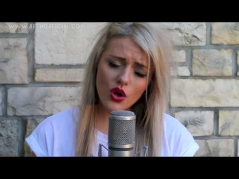 Addicted To You - Avicii cover - Beth