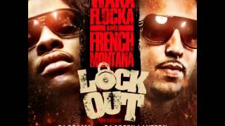 1230(Waka Flocka French Montana Lock Out)