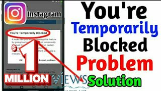 Instragram you're Temporarily blocked problems solution 🤔🤔🤔🤔🤔🤔🤔🤔🤔🤔🤔🤔🤔🤔