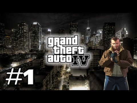 #1 Let's Play GTA IV ( Grand Theft Auto IV ) I L'aventure américaine commence ! [FR/HD]