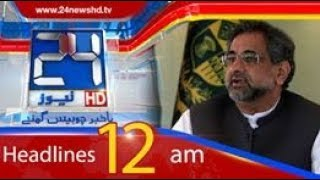 News Headlines | 12:00 AM | 21 May 2018 | 24 News HD