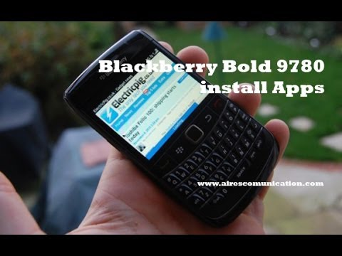 How to Install Apps at Blackberry Bold 9780