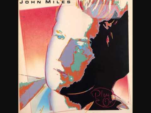 John Miles - It Wasn