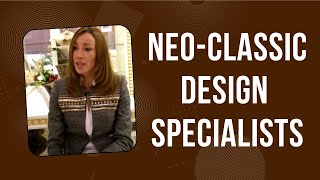 Neo-classic design specialists