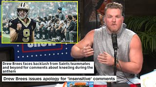 Pat McAfee's Thoughts On Drew Brees' Comments On NFL Players Kneeling For The National Anthem