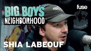 Shia LaBeouf On Staying Grounded In Midst of Hollywood and Social Media | Big Boy x Fuse