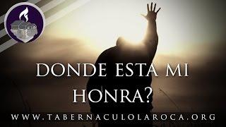 Pastor Carlos Morales - Donde Esta Mi Honra?