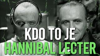 ☞ KDO TO JE ☜ - Hannibal Lecter