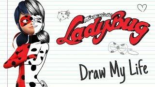 MIRACULOUS LADYBUG 🐞| Draw My Life