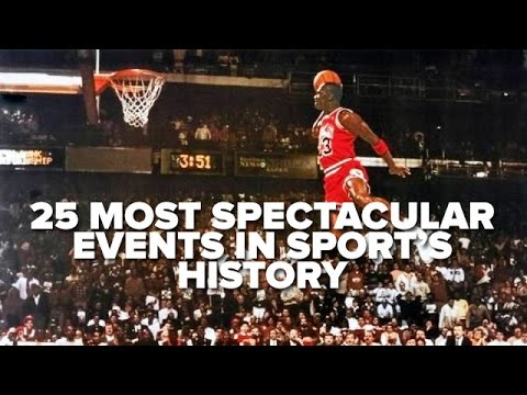 25 Most Spectacular Events In Sports History