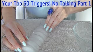 ASMR * Your Top 30 Triggers!!! * No Talking Part 1 (items 1-15) * Tapping & Scratching * ASMRVilla