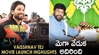 Panja Vaisshnav Tej Movie Launch Highlights | Chiranjeevi | Allu Arjun | Sai Dharam Tej | Varun Tej