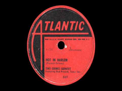 78 RPM: The Tiny Grimes Quintet - Hot In Harlem