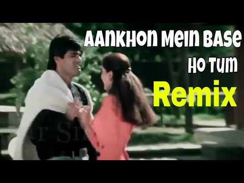 Aankhon Mein Base Ho Tum - Remix video