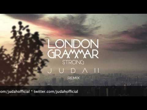 London Grammar - Strong (Judah Remix) [Free Download]