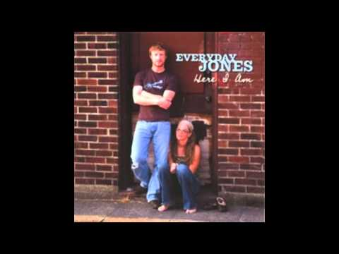 Everyday Jones - All You Said