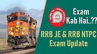 RRB JE &  NTPC Exam Date Update...