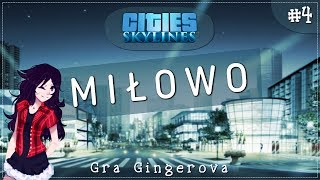 Cities: Skylines - Miłowo #4