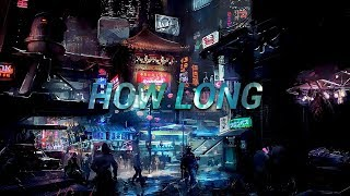 Download Lagu Charlie Puth - How Long (Revelries Remix) Gratis STAFABAND