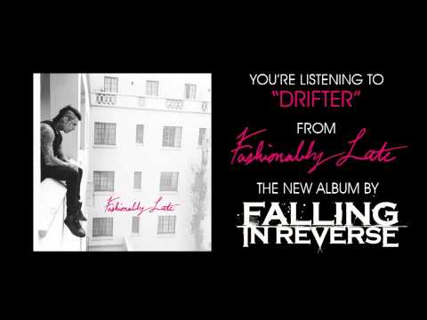 Falling In Reverse - Drifter