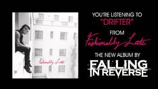 """Falling In Reverse - """"Drifter"""" (Full Album Stream)"""