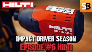 Hilti SID 4-A22 Impact Driver - Roundup #6