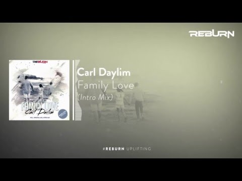 Carl Daylim - Family Love (Intro Mix) [Out exclusive on Betport February 6th]