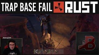 Trap Base Fail - Rust