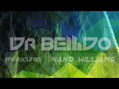 Dr. Bellido - Mil Locuras (Feat. Nano William) (Audio)