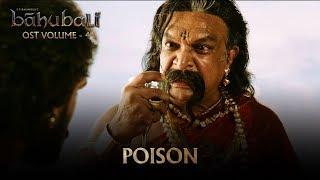 Baahubali OST Volume 04 Poison | MM Keeravaani