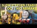 SLOW STEPHEN BRIDGE CRASH - OO / HO THOMAS & FRIENDS REMAKE