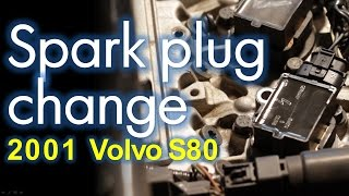 Replace spark plugs in a 2001 Volvo S80 - How to