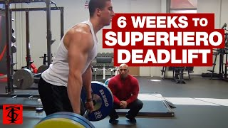 6 Weeks to Superhero Deadlift