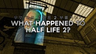 What Happened to Half Life 2?