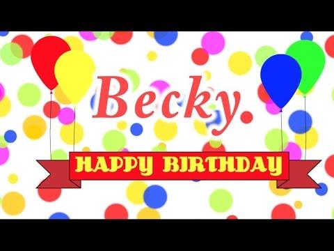Happy Birthday Becky Song
