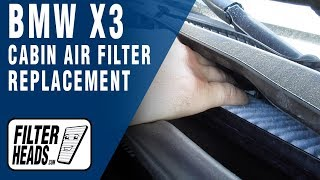 How to Replace Cabin Air Filter 2006 BMW X3