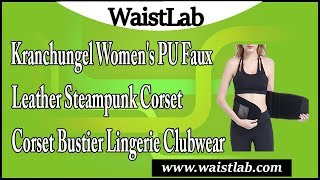 Kranchungel Women's PU Faux Leather Steampunk Corset Bustier Lingerie Clubwear Review