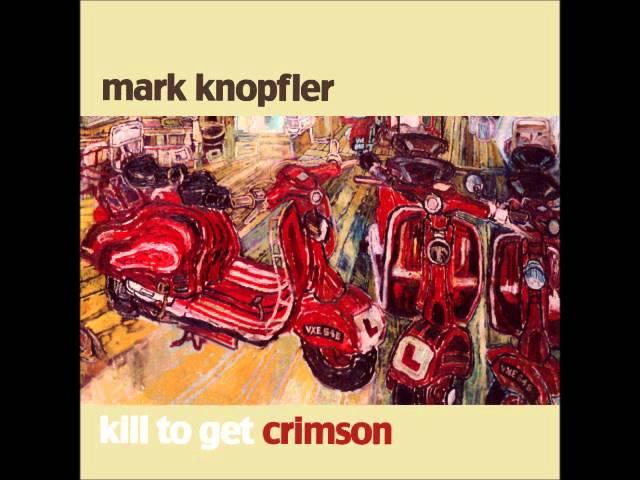 Mark Knopfler True Love Will Never Fade