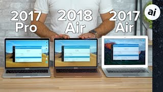 "2018 MacBook Air vs 13"" MacBook Pro & Old MacBook Air"