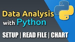 Python for Data Analysis Tutorial - Setup, Read File & First Chart