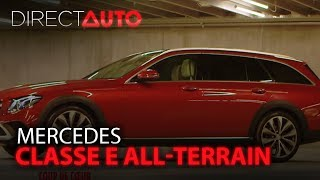 ESSAI - MERCEDES CLASSE E ALL-TERRAIN