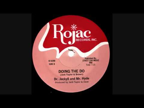 Dr. Jeckyll & Mr. Hyde - Doing The Do