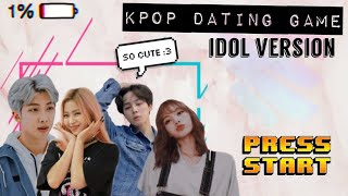 Kpop dating game || Idol version⭐✨