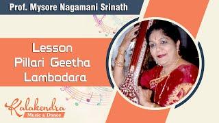 Learn Carnatic Music - Lesson Pillari Geetha Lambodara