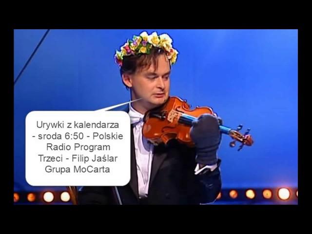 Urywki z kalendarza (9/2017) - O Chopinie cz.2 i Justinie - Filip Jaślar Grupa MoCarta - 1.03.2017