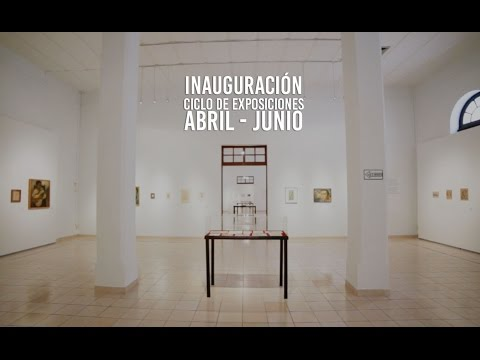 Video Inauguración ciclo de exposición Abril - Junio 2016