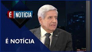 É Notícia com General Augusto Heleno - Completo (17/04/2019)
