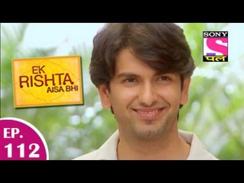Ek Rishta Aisa Bhi - Ek Rishta Aisa Bhi - एक रिश्ता ऐसा भी - Episode 112 - 15th January 2015 video