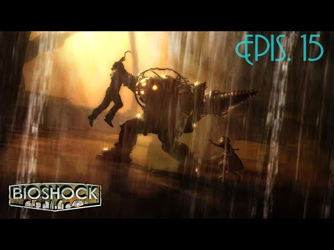 BioShock Epis. 15 - Hephaestus